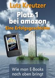 Platz 1 bei amazon - Wie man E-Books nach oben bringt